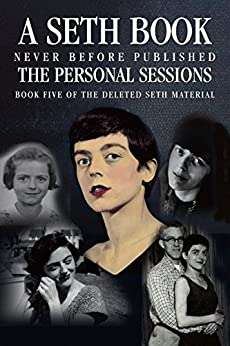 The Personal Sessions: Book Five of the Deleted Seth Material: Personal Seth Sessions: 8/30/78 - 12/10/80 by [Jane Roberts, Robert Butts, Rick Stack]