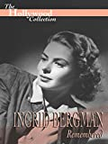 The Hollywood Collection: Ingrid Bergman Remembered
