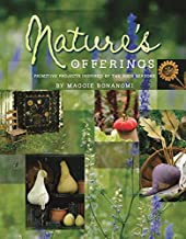 Nature's Offerings: Primitive Projects Inspired by the Four Seasons