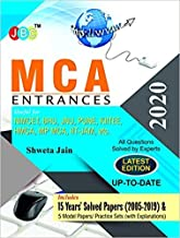 MCA ENTRANCES: Useful for NIMCET, BHU, JNU, PUNE, KITEE, HMCA, MP MCA, IIT-JAM etc., 15 Years' Solved Papers & 5 Model Papers (With Explanations)