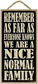 SJT ENTERPRISES, INC. Remember as far as Everyone Knows we are a Nice Normal Family 5