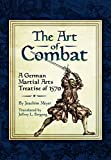 Art of Combat: A German Martial Arts Treatsie of 1570