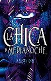 La chica de medianoche (Avalon) (Spanish Edition)