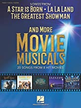 Songs from a Star is Born and More Movie Musicals: 20 Songs from 7 Hit Movie Musicals Including a Star is Born, the Greate...