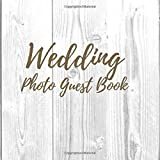 Wedding Photo guest book: Polaroid guest book, photo guest book, polaroid picture book, pictures book, inspirational quotes and gift log, marriage, ... alternative celebration, rustic guestbook