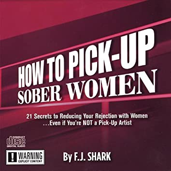 How to Pick-Up Sober Women