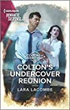 Colton's Undercover Reunion (The Coltons of Mustang Valley Book 9)