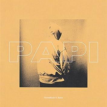 Papi (feat. Rowz)