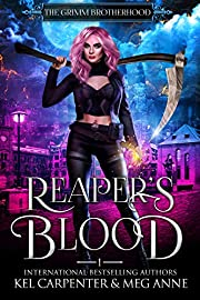 Reaper's Blood (The Grimm Brotherhood Book 1)
