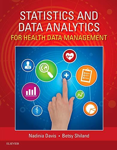 Statistics & Data Analytics for Health Data Management, 1e