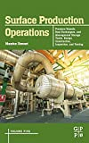 Surface Production Operations: Volume 5: Pressure Vessels, Heat Exchangers, and Aboveground Storage Tanks: Design, Construction, Inspection, and Testing