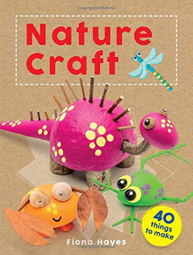 Compare Textbook Prices for Crafty Makes: Nature Craft Super Crafts  ISBN 9781682973721 by Hayes, Fiona