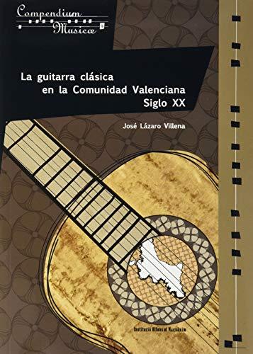 GUITARRA CLASICA EN LA COMUNIDAD VALENCIANA, LA