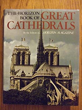 Horizon Book of Great Cathedrals 0517425858 Book Cover
