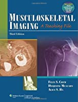 Musculoskeletal Imaging: A Teaching File (LWW Teaching File Series) by Felix Chew MD(2012-03-27)