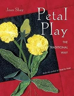 Petal Play the Traditional Way