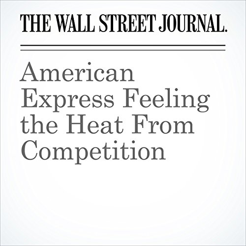 American Express Feeling the Heat From Competition cover art