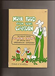 More Food From Your Garden - The Mittleider Method