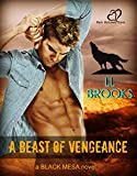 A Beast of Vengeance (Black Mesa Book 1) (English Edition)