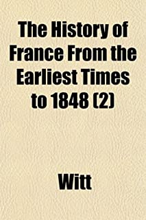 The History of France from the Earliest Times to 1848 (2)