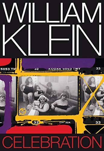 Image of William Klein: Celebration (Libros de Autor)