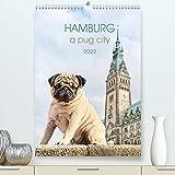 Hamburg - a pug city (Premium, hochwertiger DIN A2 Wandkalender 2022, Kunstdruck in Hochglanz): Sightseeing with pugs in Hamburg (Monthly calendar, 14 pages )