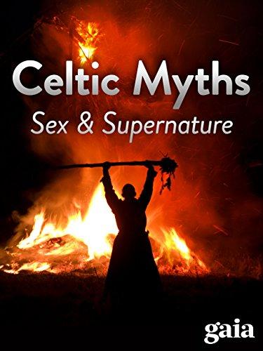 Celtic Myths - Sex and Supernature