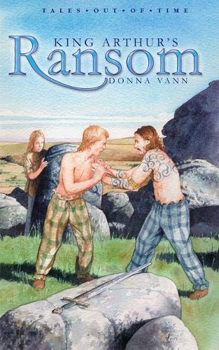 King Arthur's Ransom (Tales Out of Time)