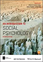 An Introduction to Social Psychology (BPS Textbooks in Psychology)