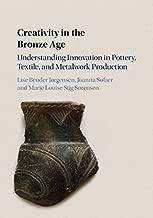 Creativity in the Bronze Age
