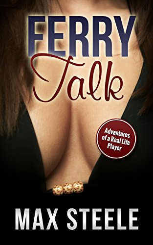 Ferry Talk (Adventures of a Real Life Player Book 4) (English Edition)
