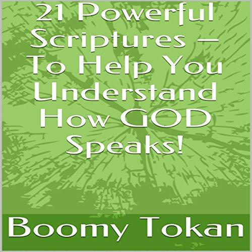 21 Powerful Scriptures - To Help You Understand How God Speaks! Titelbild