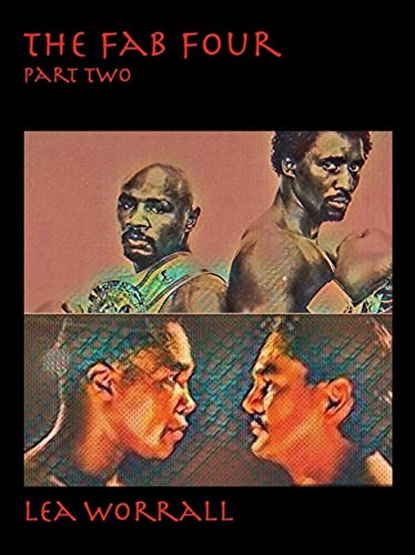 The Fab Four Part Two (Boxing's Last Golden Era Book 3) (English Edition)