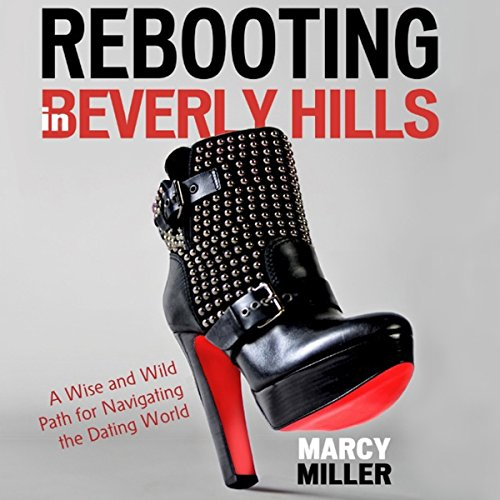 Rebooting in Beverly Hills audiobook cover art