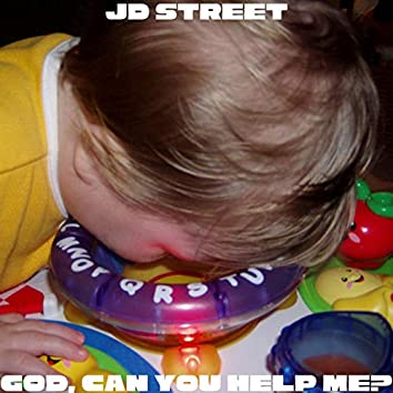 God, Can You Help Me?