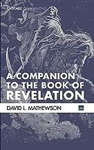 A Companion to the Book of Revelation (Cascade Companions)