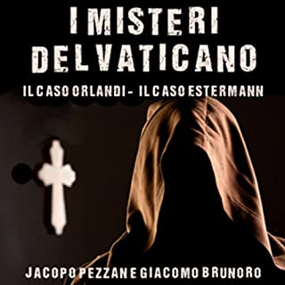 I Misteri del Vaticano: Il caso Orlandi e il caso Estermann copertina