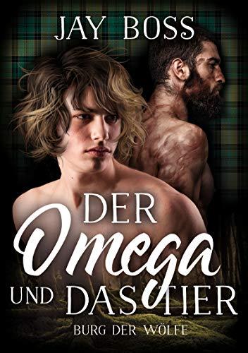 Der Omega und das Tier (Burg der Wölfe 2)