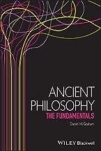Ancient Philosophy: The Fundamentals (Fundamentals of Philosophy)