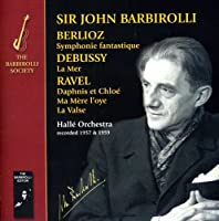 Berlioz Debussy Ravel-Symphonie Fantastique La Mer