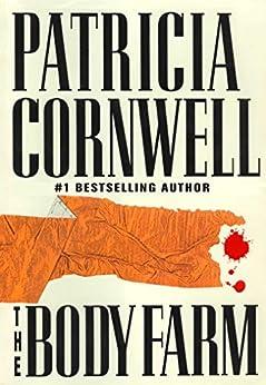 The Body Farm: Scarpetta 5 (Kay Scarpetta) by [Patricia Cornwell]