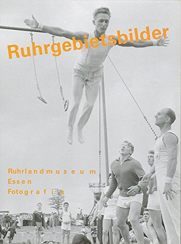 Ruhrgebietsbilder, 1 CD-ROM Hrsg.: Ruhr Museum - Fotografie