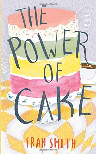 The Power of Cake: further letters from Sister B (Sister B Letters)