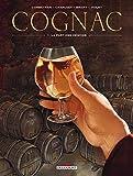 Cognacs T01 - La Part des démons: La Part des anges (DELC.MACHINATIO)