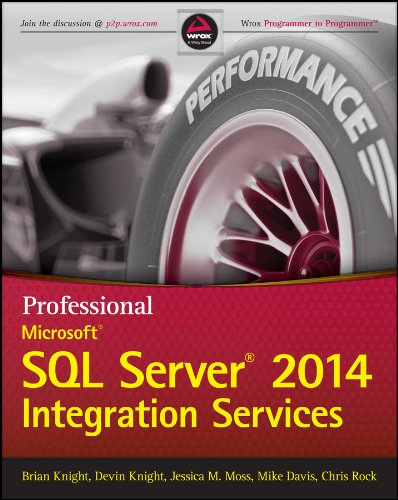 Professional Microsoft SQL Server 2014 Integration Services (Wrox Programmer to Programmer)
