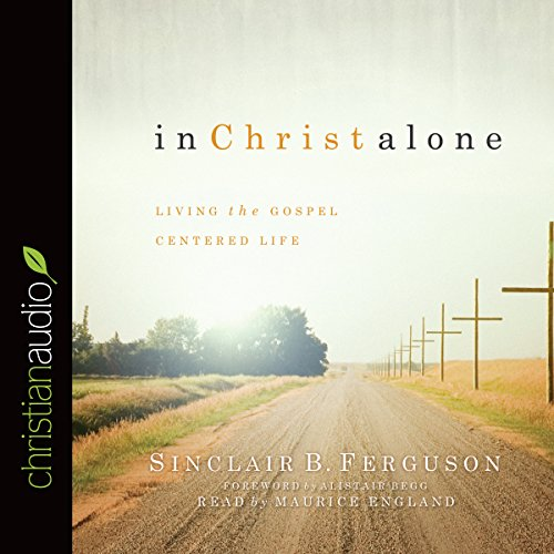In Christ Alone audiobook cover art