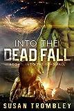 Into the Dead Fall
