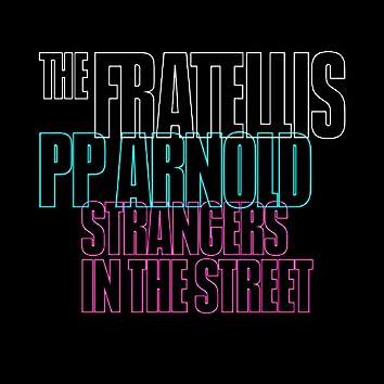 Strangers in the Street