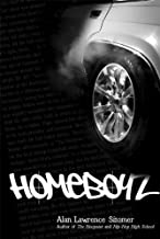 Homeboyz by Alan Lawrence Sitomer (2008-09-02)