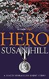 Hero: A Simon Serrailler Short Story (Kindle...